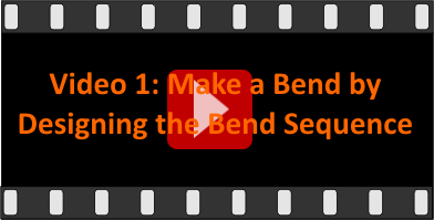 Video 1: Making a bend by designing the bend sequence